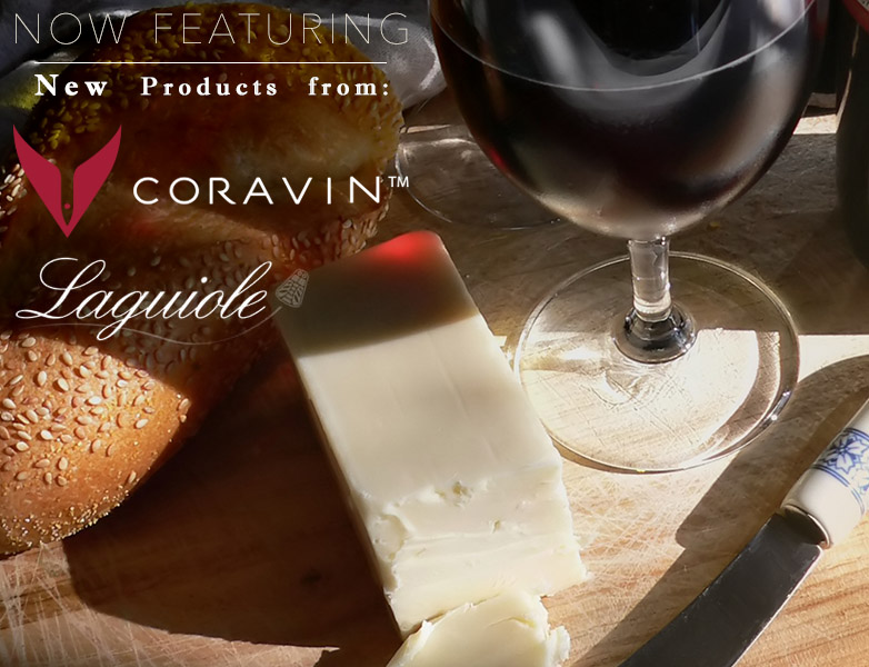 Now selling Coravin and Laguiole products in store!